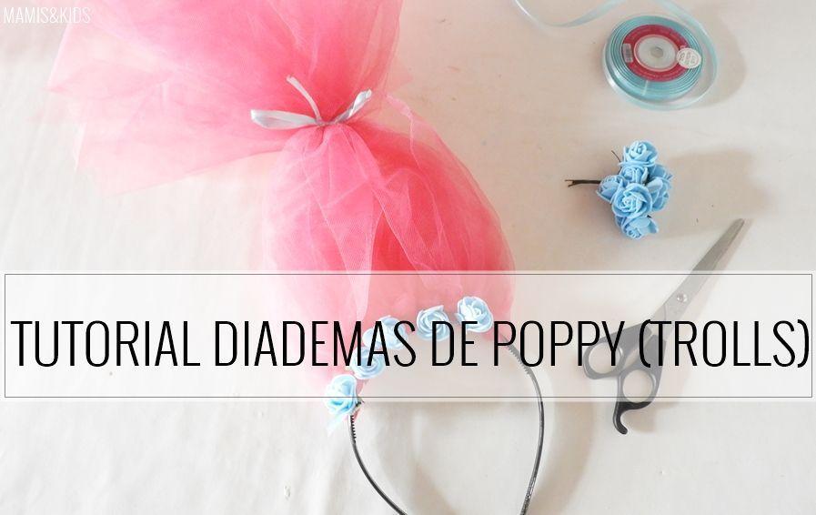 Tutorial diademas de Poppy Trolls Mamis Kids