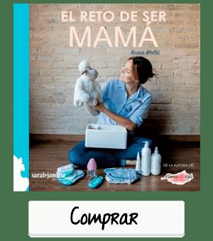 Comprar libro El Reto de ser Mamá