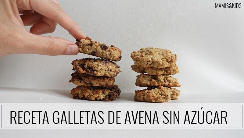 Receta Galletas De Avena Sin Azúcar Mamis Kids